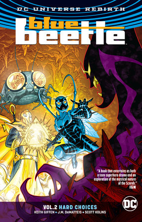 Blue Beetle Vol. 2: Hard Choices (Rebirth) by Keith Giffen