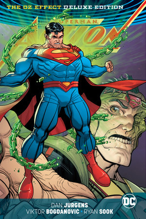 Superman - Action Comics: The Oz Effect Deluxe Edition by Dan Jurgens