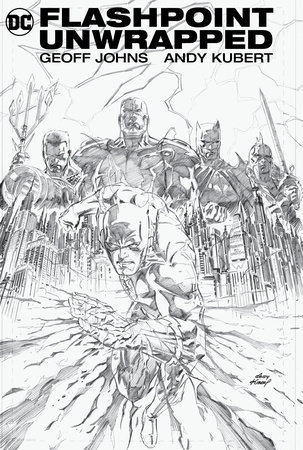 Flashpoint Unwrapped by Geoff Johns