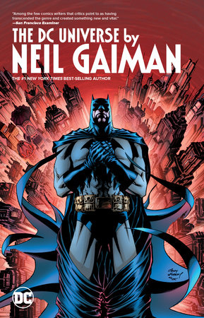 The DC Universe by Neil Gaiman by Neil Gaiman