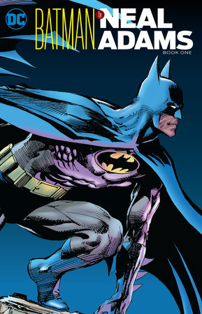 Batman by Neal Adams Book One by Neal Adams