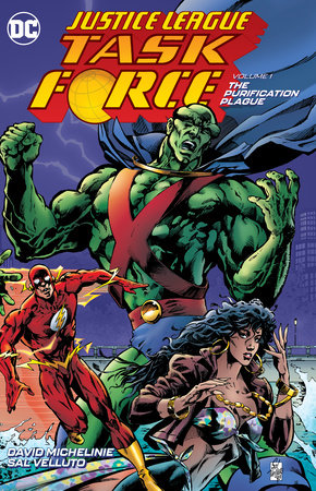 Justice League Task Force Vol. 1: Purification Plague by David Michelinie