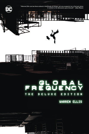 Global Frequency: The Deluxe Edition by Warren Ellis