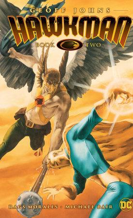 Hawkman by Geoff Johns Book Two by Geoff Johns