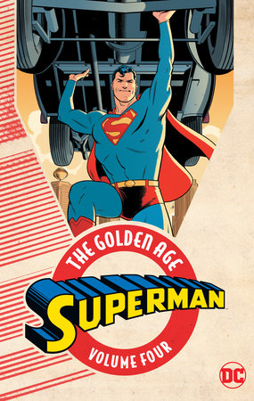 Superman: The Golden Age Vol. 4 by Various