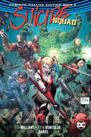 Suicide Squad: The Rebirth Deluxe Edition Book 2 by Rob Williams