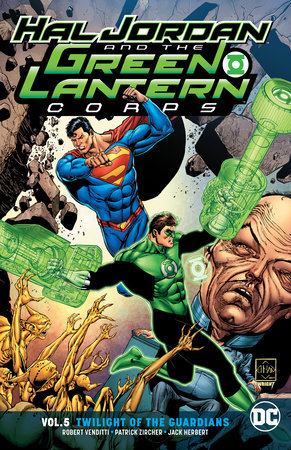 Hal Jordan and the Green Lantern Corps Vol. 5: Twilight of the Guardians by Rob Venditti