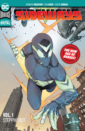 Sideways Vol. 1: Steppin' Out (New Age of Heroes) by Dan DiDio and Justin Jordan
