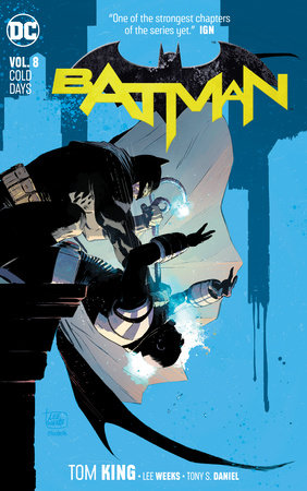 Batman Vol. 8: Cold Days by Tom King