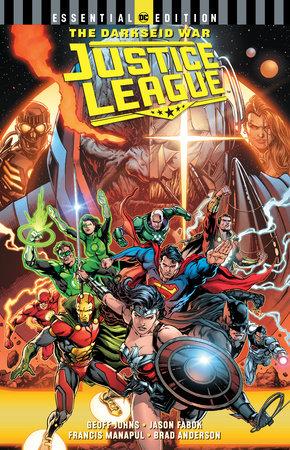 Justice League: The Darkseid War (DC Essential Edition) by Geoff Johns