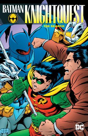 Batman: Knightquest: The Search by Chuck Dixon