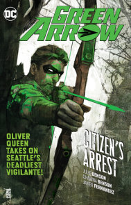 Green Arrow Vol. 7: Citizen's Arrest