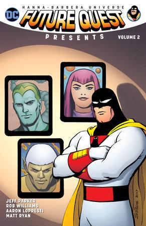 Future Quest Presents Vol. 2 by Jeff Parker