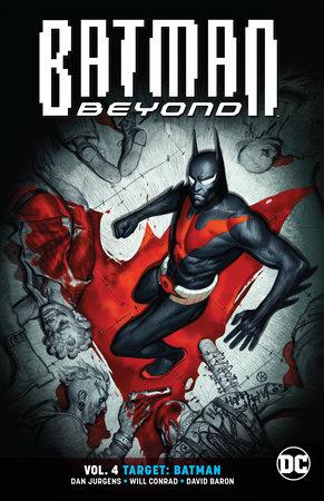 Batman Beyond Vol. 4: Target: Batman by Dan Jurgens