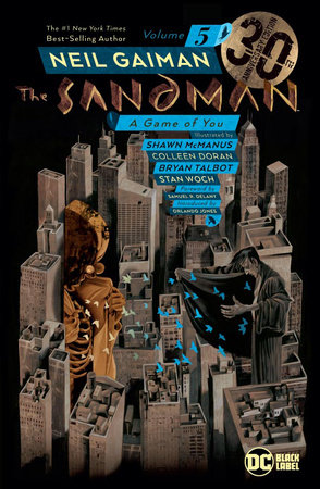The Sandman Vol. 5: A Game of You 30th Anniversary Edition by Neil Gaiman