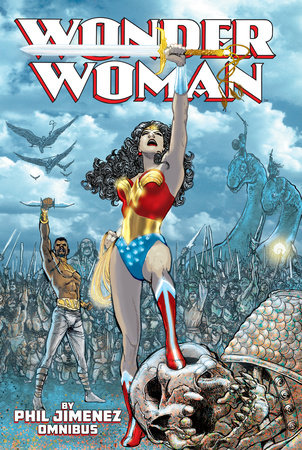 Wonder Woman by Phil Jimenez Omnibus by Phil Jimenez