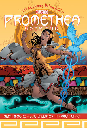 Promethea: 20th Anniversary Deluxe Edition Book One by Alan Moore