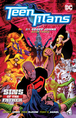 Teen Titans by Geoff Johns Book Three by Geoff Johns