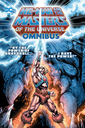 He-Man and the Masters of the Universe Omnibus by James A. Robinson, Dan Abnett and Keith Giffen