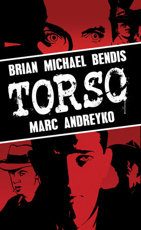 Torso by Brian Michael Bendis and Marc Andreyko