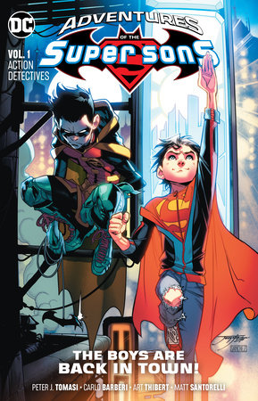 Adventures of the Super Sons Vol. 1: Action Detectives by Peter J. Tomasi