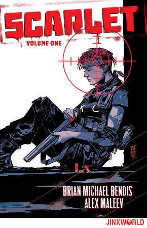 Scarlet Vol. 1 by Brian Michael Bendis