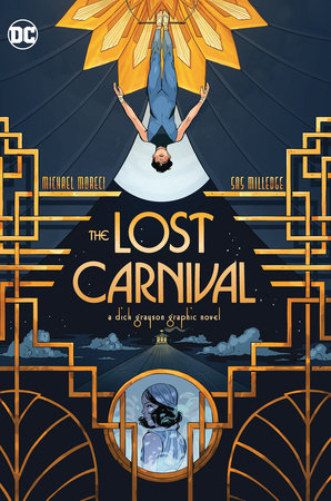 The Lost Carnival: A Dick Grayson Graphic Novel by Michael Moreci