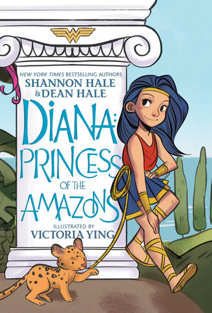 Diana: Princess of the Amazons by Shannon Hale and Dean Hale