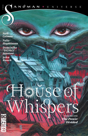 House of Whispers Vol. 1: The Power Divided (The Sandman Universe) by Nalo Hopkinson and Neil Gaiman