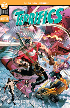 The Terrifics Vol. 2: Tom Strong and the Terrifics by Jeff Lemire