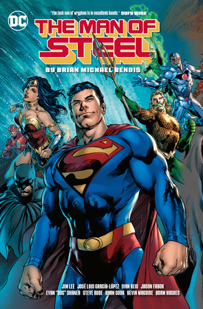 The Man of Steel by Brian Michael Bendis