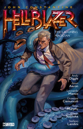 John Constantine, Hellblazer Vol. 21: The Laughing Magician by Andy Diggle