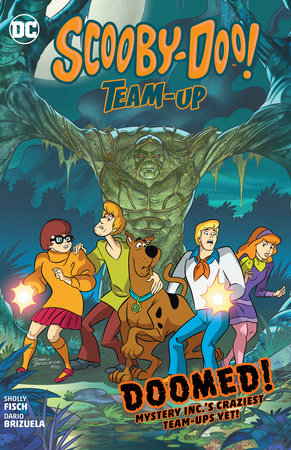 Scooby-Doo Team-Up: Doomed! by Sholly Fisch