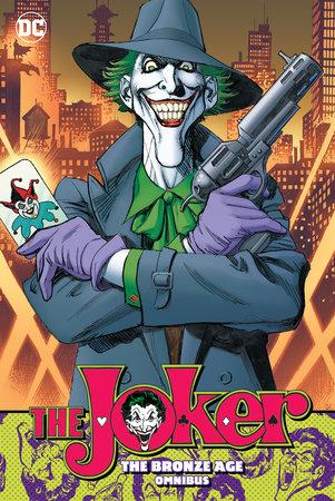 The Joker: The Bronze Age Omnibus by Steve Englehart