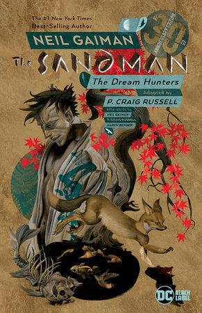 Sandman: Dream Hunters 30th Anniversary Edition (P. Craig Russell) by Neil Gaiman