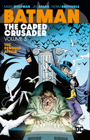 Batman: The Caped Crusader Vol. 3 by Various