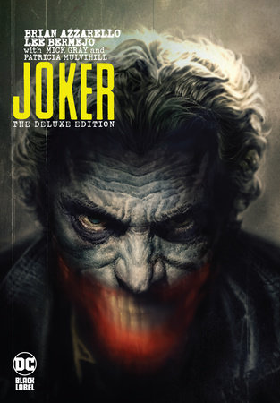 Joker: The Deluxe Edition by Brian Azzarello