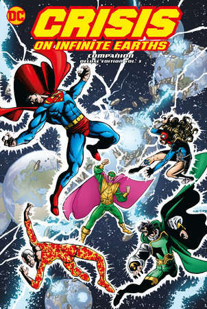 Crisis on Infinite Earths Companion Deluxe Vol. 3 by Marv Wolfman