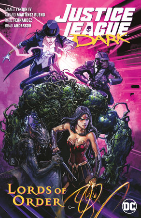 Justice League Dark Vol. 2: Lords of Order by James Tynion IV
