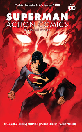 Superman: Action Comics Vol. 1: Invisible Mafia by Brian Michael Bendis