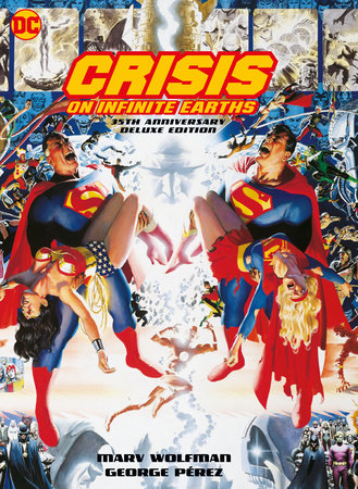 Crisis on Infinite Earths: 35th Anniversary Deluxe Edition by Marv Wolfman
