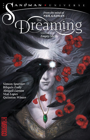 The Dreaming Vol. 2: Empty Shells by Simon Spurrier and Neil Gaiman