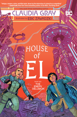 House of El Book Two: The Enemy Delusion by Claudia Gray