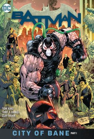 Batman Vol. 12: City of Bane Part 1 by Tom King