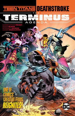Teen Titans/Deathstroke: The Terminus Agenda by Adam Glass and Christopher Priest
