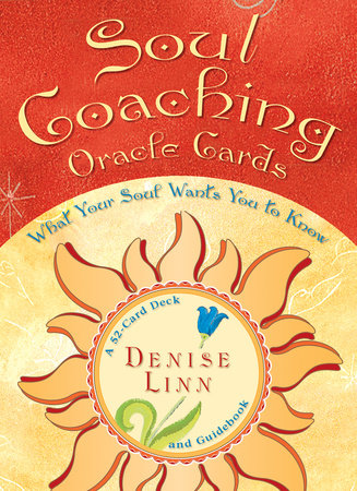Soul Coaching Oracle Cards by Denise Linn