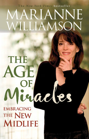 Age of Miracles by Marianne Williamson