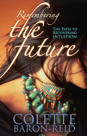 Remembering the Future by Colette Baron-Reid