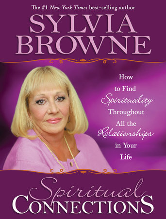 Spiritual Connections by Sylvia Browne