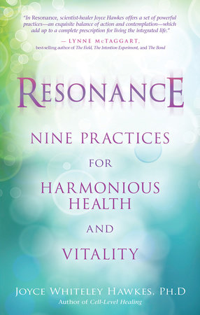 Resonance by Joyce Hawkes, Ph.D.